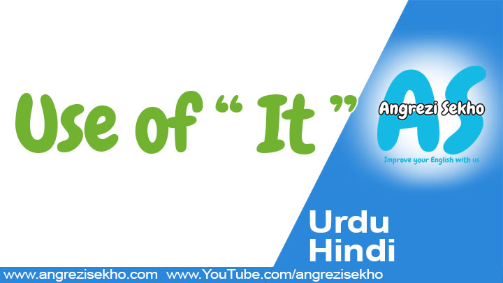 use-of-it-in-spoken-english-with-urdu-sentences-meaning