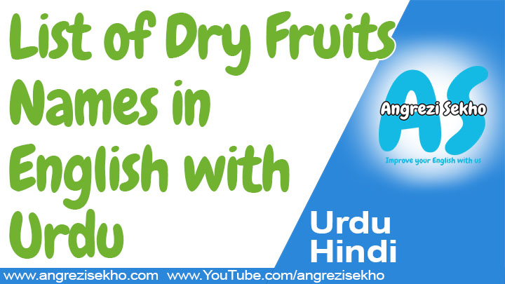 list-of-dry-fruits-with-urdu-meaning-and-pictures-of-dry-fruits