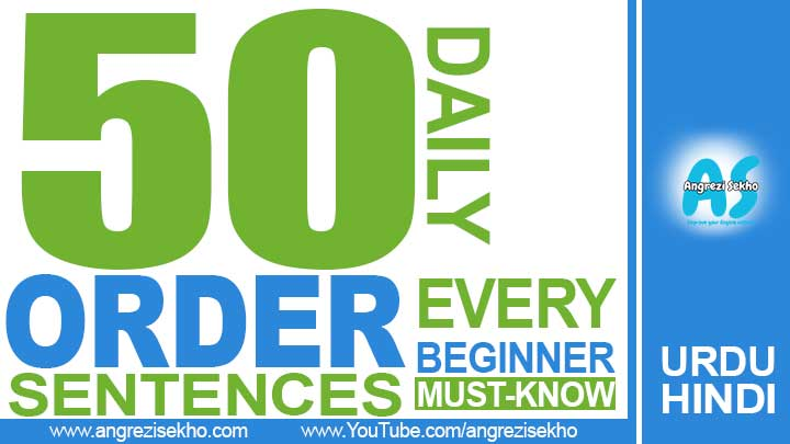 50-Daily-Order-Scentences-in-Urdu-you-Must-Know