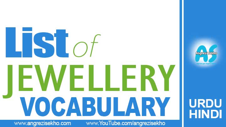 lsit-of-jewellery-vocabulary-in-urdu-hindi-for-spoken-english-by-angrezi-sekho