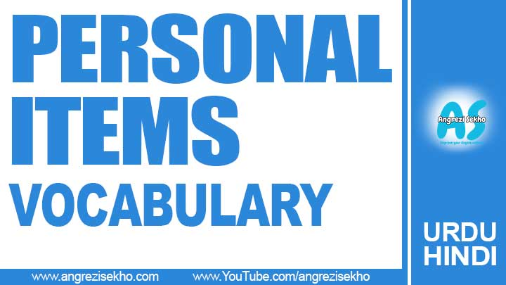 Most-useable-Personal-Items-Vocabulary-List-in-Urdu--Personal-Use-Items-in-Hindi-Vocabulary