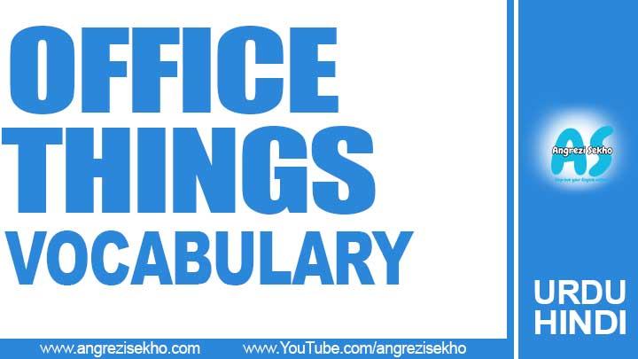 Office-Items-Vocabulary-in-Urdu-Hindi