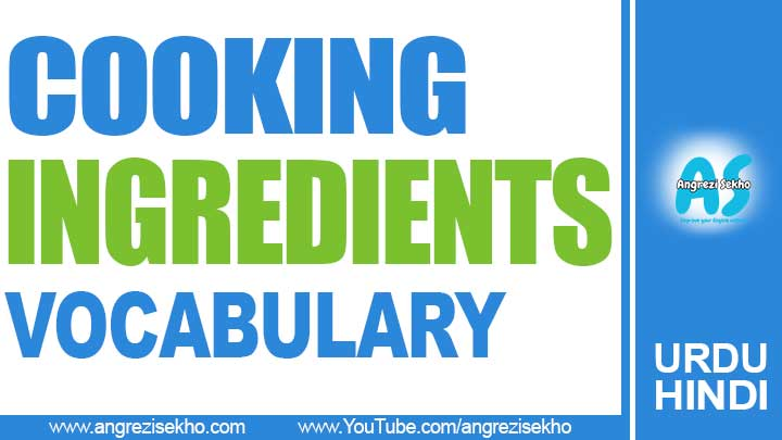 Cooking-Ingredients-Vocabulary-list-in-Urdu-Hindi